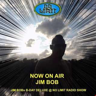 JIM BOB -  JIM BOBs B DAY DELUXE AT NO LIMIT