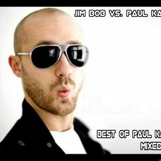 JIM BOB vs. PAUL KALKBRENNER