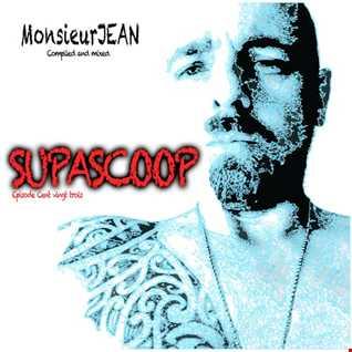 Supascoop   MonsieurJEAN