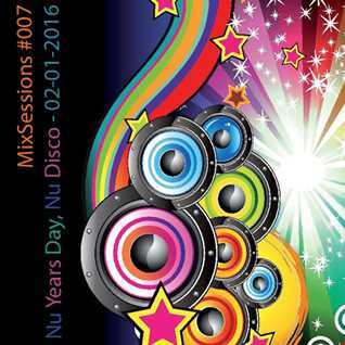 Nu Years Day Nu Disco Party   MixSessions 007