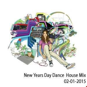 New Years Day Dance  House Mix (will.i.am 02 01 2015)
