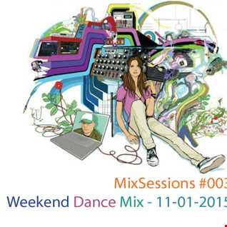 MixSessions 003   Weekend Dance Mix (will.i.am 11 01 2015)
