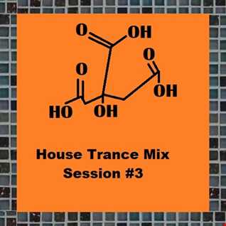 03 HouseTranceSession3