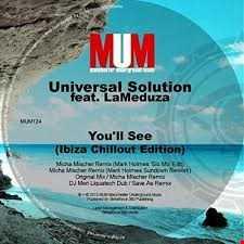 You'll See (Original Mix) - Universal Solution feat. LaMeduza