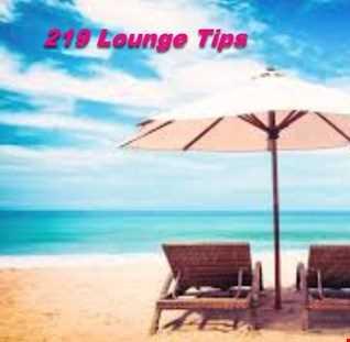 219 Lounge Tips