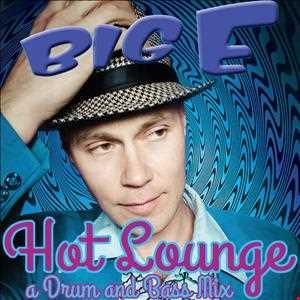 BIG E   Hot Lounge