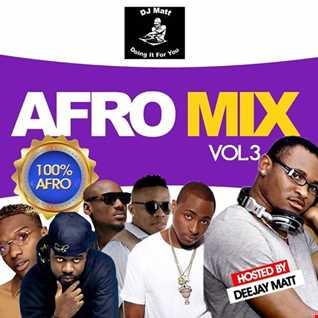 AfroMixe Vol.3 Deejay Matt