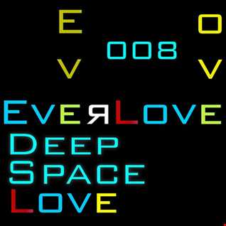 The Everlove Mix 008 - Deep Space Love