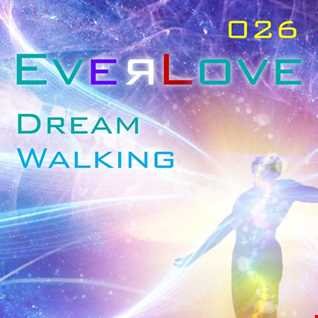 Everlove 027 - Dream Walking