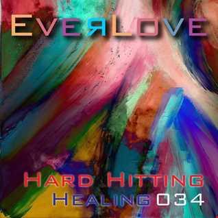 Everlove 034 - Hard Hitting Healing