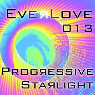 The Everlove Mix 013 - Progressive Starlight