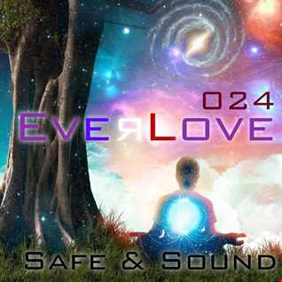 The Everlove Mix 024 – Safe and Sound