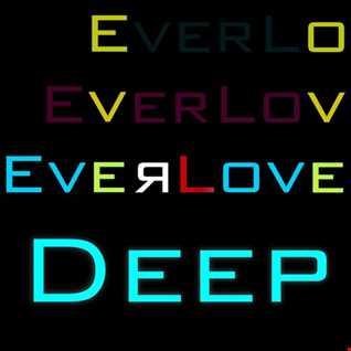 The Everlove Mix 001– Deep Progressive