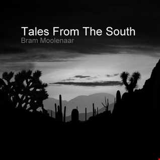 Bram Moolenaar - Tales From The South (Trance Classics)
