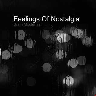 Bram Moolenaar - Feelings Of Nostalgia (Trance Classics)