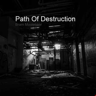 Bram Moolenaar - Path Of Destruction