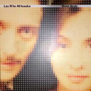 Les Rita Mitsouko - Shoo Andy (Vocal 7'' Remix, 1987)