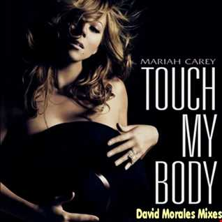 Mariah Carey | Touch My Body (David Morales Stereo Experience Mix)