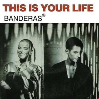 Banderas - This Is Your Life (Heller & Farley Red Book Mix)