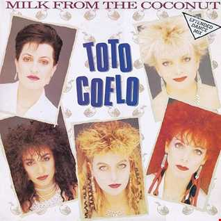 Toto Coelo   Milk From The Coconut (A Tom Moulton 2016 Mix)