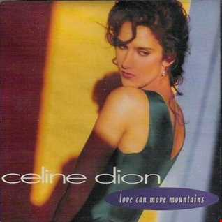 Celine Dion   Love Can Move Mountains (Tommy Musto 7'' Edit)
