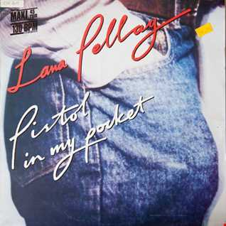 Lana Pellay  'Pistol In My Pocket' (Dirty Harry 7'' Edit)