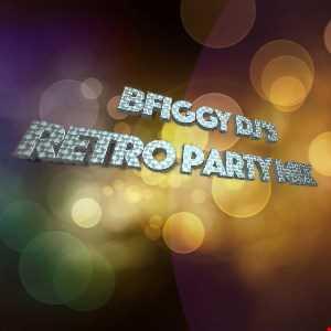 BFiggy DJ Retro Party Mix Throwback Thursday 6