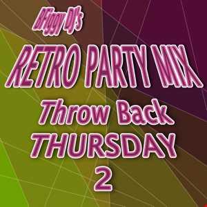 BFiggy DJ's Retro Party Mix TBT 2