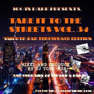 TAKE IT TO THE STREETS ( THROWBACK R&B SMOOTH MIX )