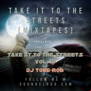 TAKE IT TO THE STREETS VOL. 19