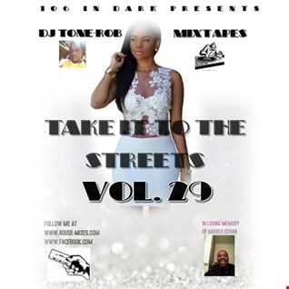 TAKE IT TO THE STREETS VOL. 29