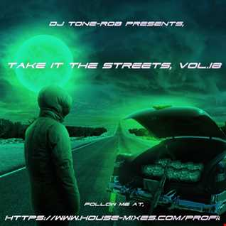 TAKE IT TO THE STREETS VOL.18