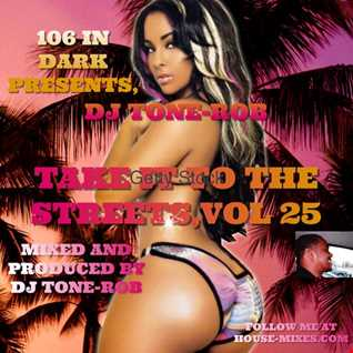 TAKE IT TO THE STREETS VOL. 25