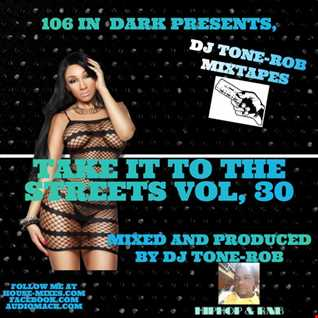 TAKE IT TO THE STREETS VOL. 30