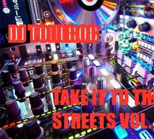 TAKE IT TO THE STREETS VOL. 10