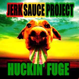HUCKIN FUGE