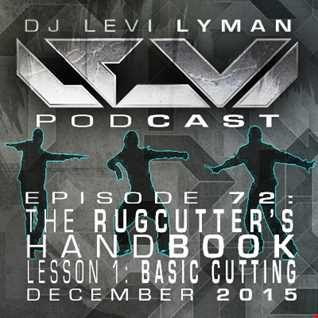 Episode 72: The Rugcutter's Handbook, Lesson 1: Basic Cutting (December 2015)