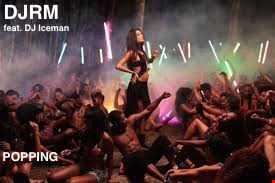 DJRM   Popping feat DJ Iceman