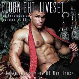 Clubnight Liveset Les Garcons 06.11.15