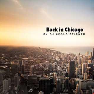 Dj Stirner   Back in Chicago