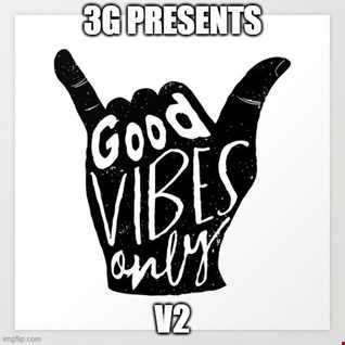Good Vibes V2