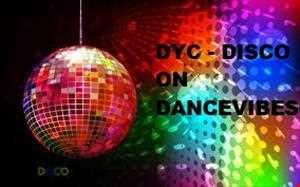 DYC disco 9th june 2013 on Dancevibes radio