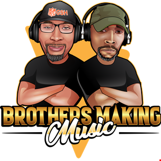 BROTHERS MAKING MUSIC