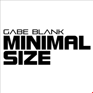 Gabe Blank - Minimal Size 056