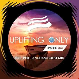 Uplifting Only 337 Guest Mix