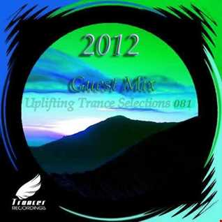 Uplifting Trance Selections 081 Guest Mix 2012
