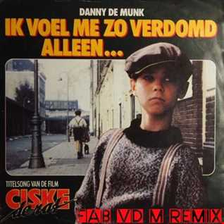 Danny de Munk - Zo verdomd alleen(Fab vd M Remix)