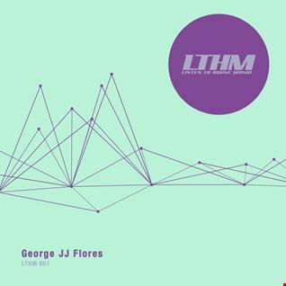 LTHM 601   George JJ Flores