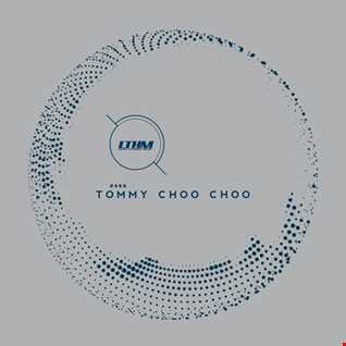 466   LTHM Podcast   Mixed by Tommy Choo Choo
