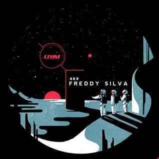 469   LTHM Podcast   Mixed by Freddy Silva